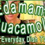 Edamame Guacamole