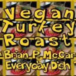 Vegan Turkey Loaf