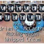 Vegan Whipped Cream