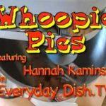 Whoopie Pies with Hannah Kaminski